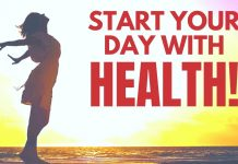How to start your day for good health..!
